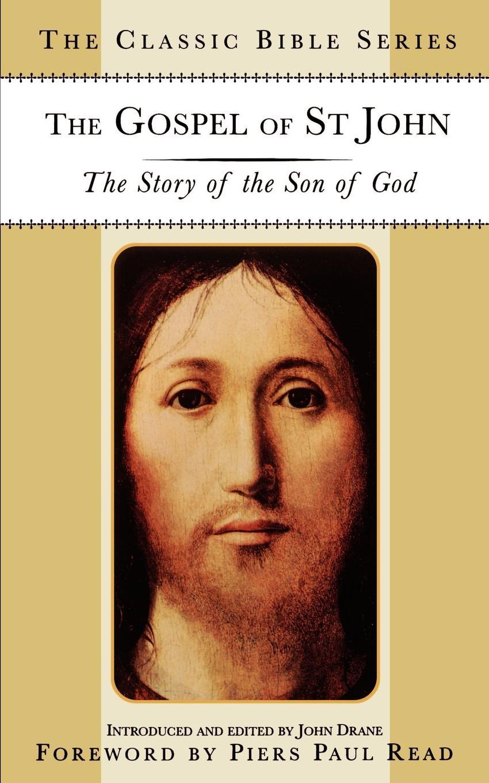 The Gospel of St. John. The Story of the Son of God stella cipres gospel of john