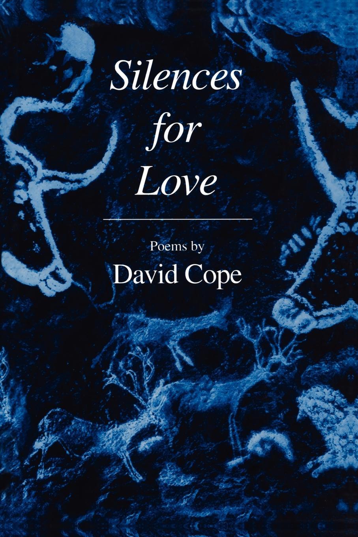 David Cope Silences for Love adia victoria silences