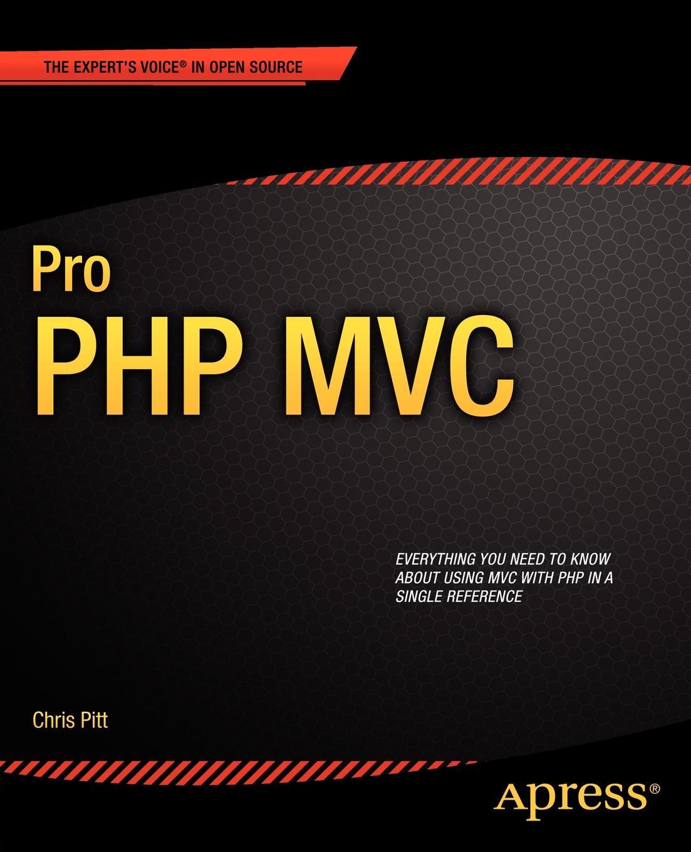 Chris Pitt Pro PHP MVC