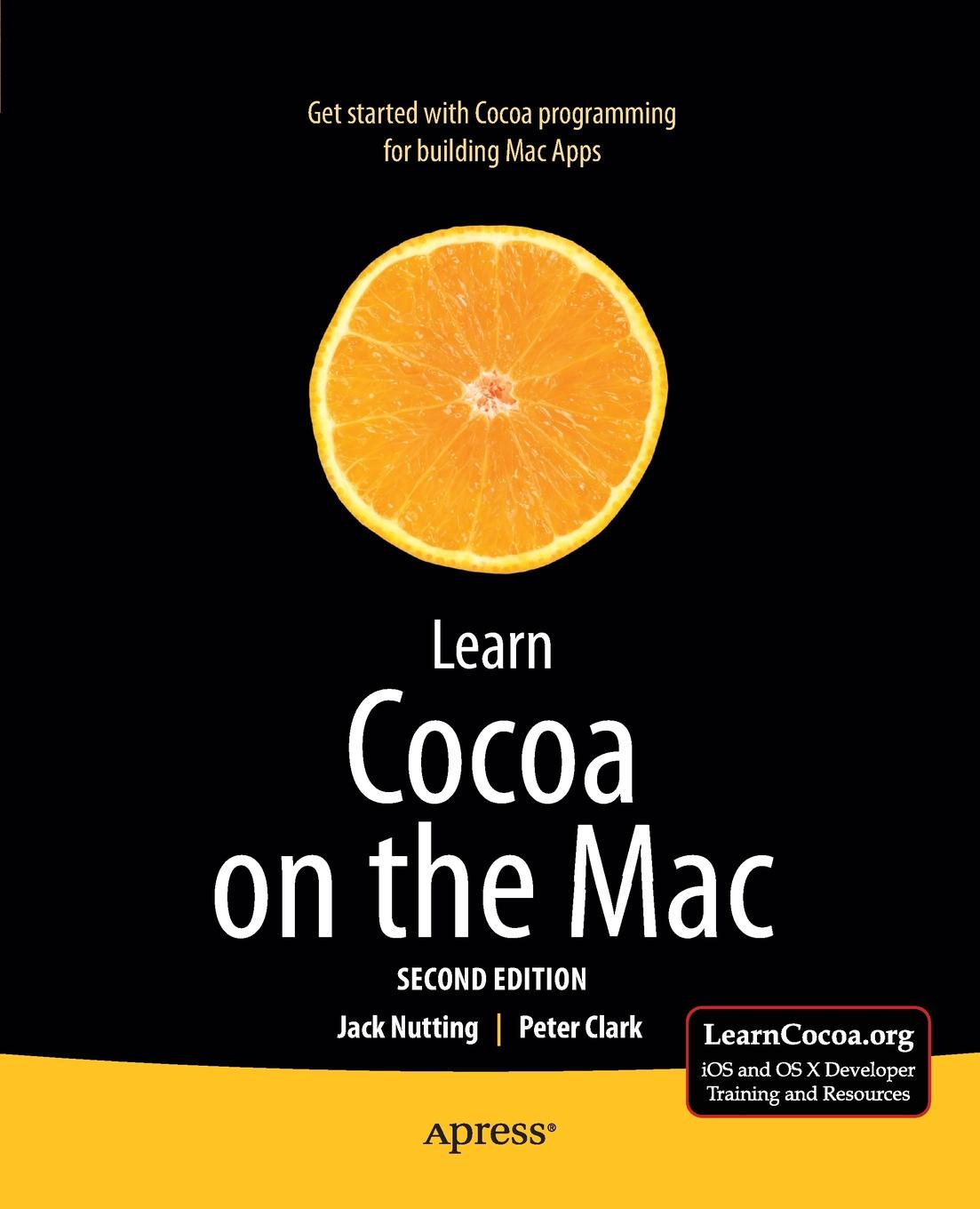 Фото - Jack Nutting, Peter Clark Learn Cocoa on the Mac cocoa west kitchen