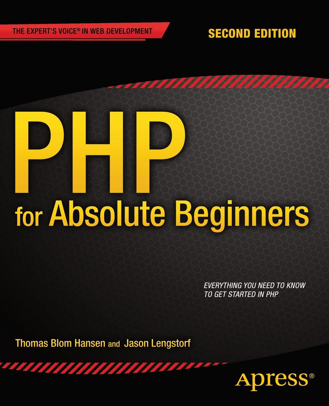 Jason Lengstorf, Thomas Blom Hansen PHP for Absolute Beginners up php