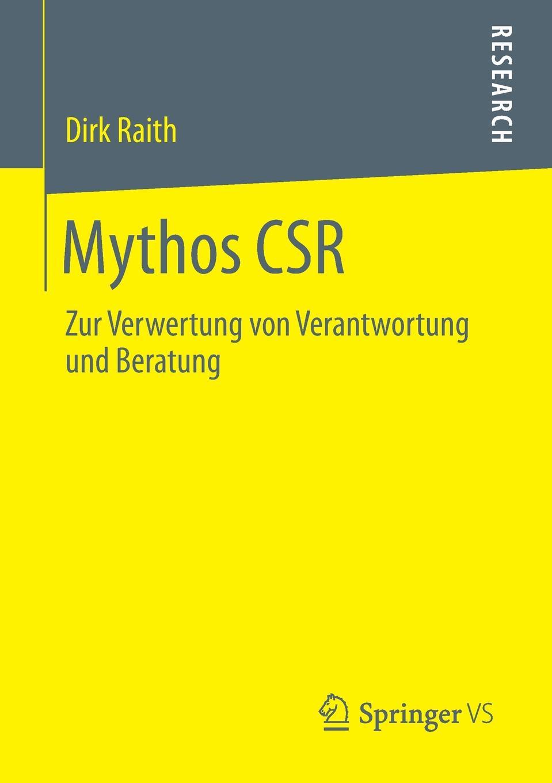 Dirk Raith Mythos Csr. Zur Verwertung Von Verantwortung Und Beratung mythos mythos meditation le printemps mystique