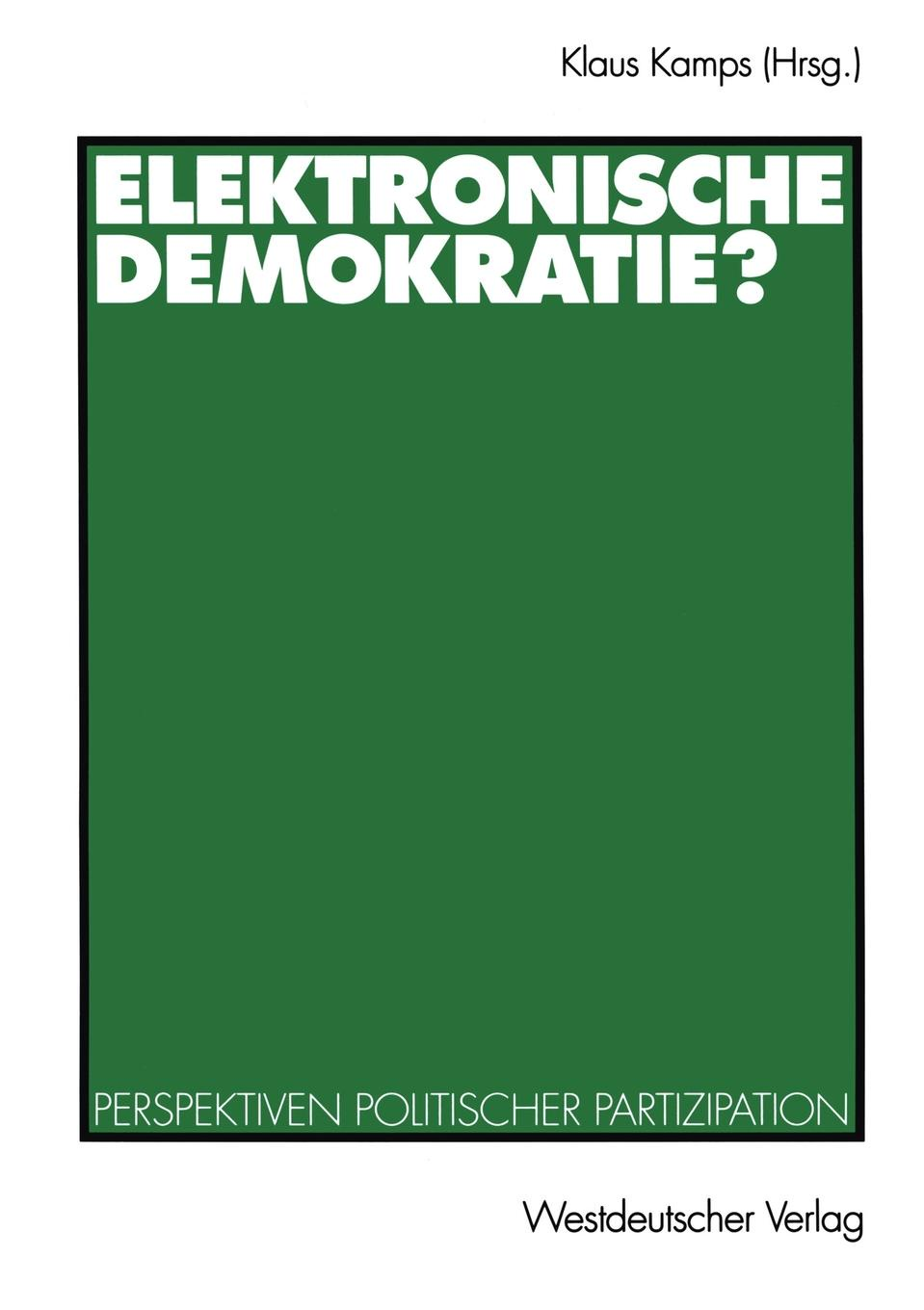 Elektronische Demokratie? guenther paul de ea quae inter timaeum et lycophronem intercedit ratione latin edition