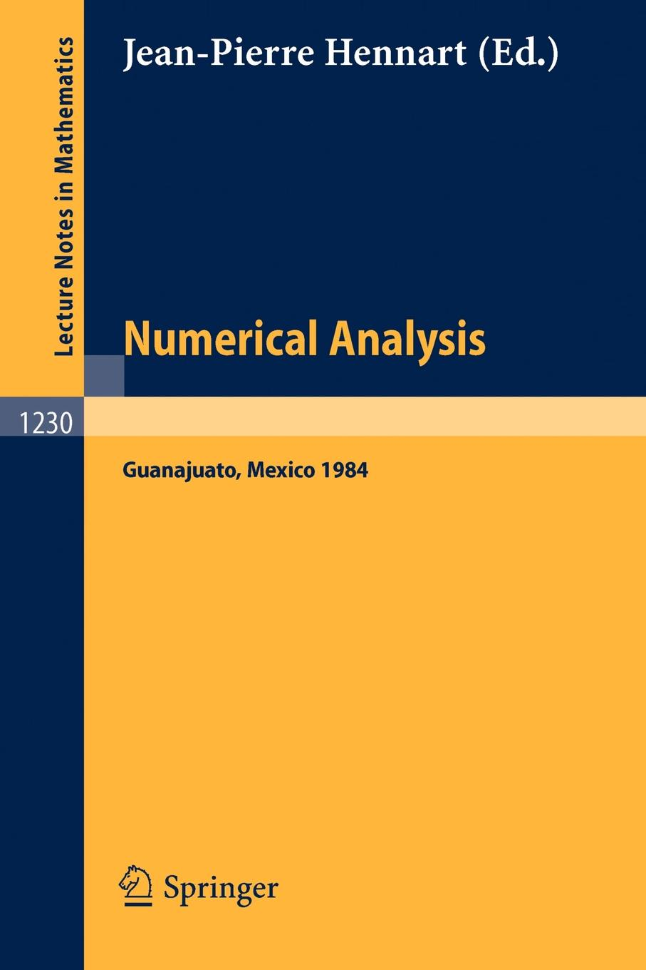 Numerical Analysis. Proceedings of the Fourth IIMAS Workshop held at Guanajuato, Mexico, July 1984 proceedings of the v legislative xml workshop