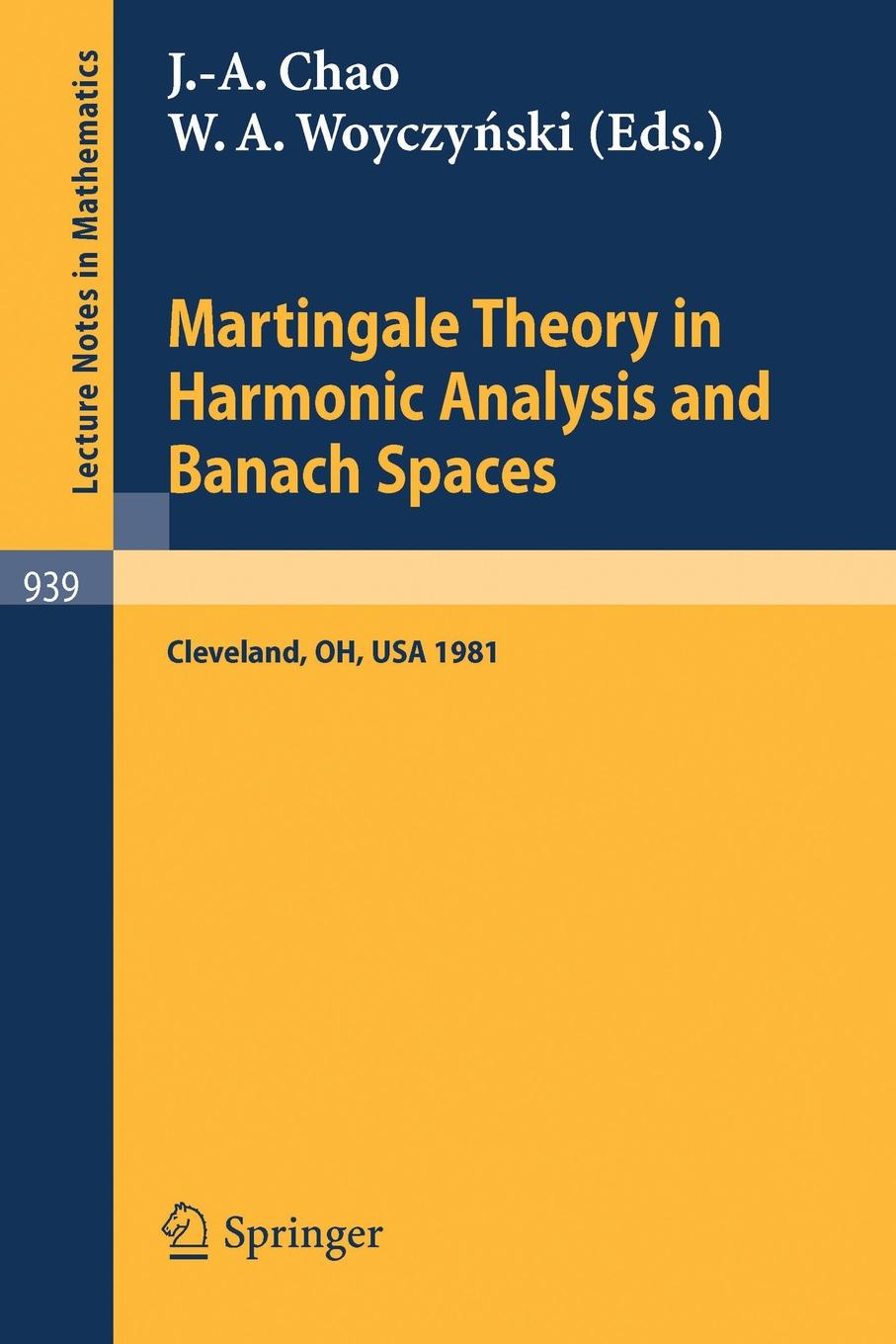 Martingale Theory in Harmonic Analysis and Banach Spaces. Proceedings of the Nsf-Cbms Conference Held at the Cleveland State University, Cleveland, Oh цена
