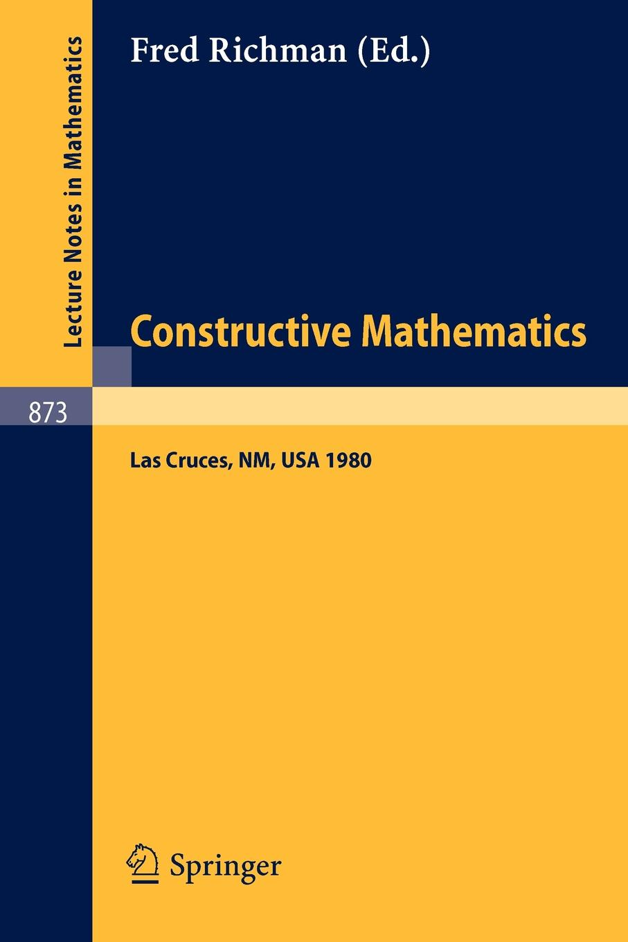 Фото - Constructive Mathematics. Proceedings of the New Mexico State University Conference Held at Las Cruces, New Mexico, August 11-15, 1980 fobia mexico