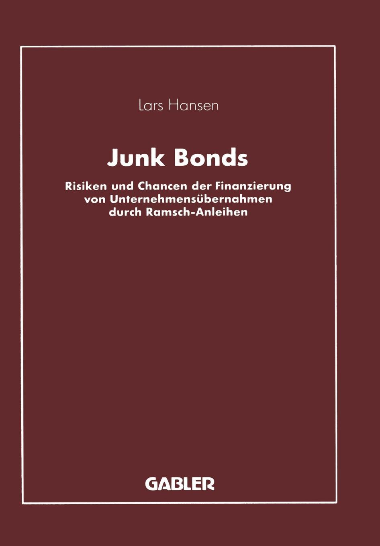 Lars Hansen Junk Bonds junk
