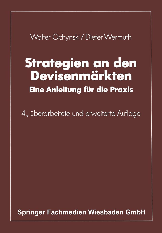 Walter Ochynski Strategien an Den Devisenmarkten. Eine Anleitung Fur Die Praxis klaus kuttner exportfinanzierung nachschlagewerk fur die praxis