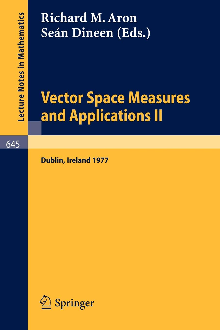 Vector Space Measures and Applications II. Proceedings, Dublin 1977