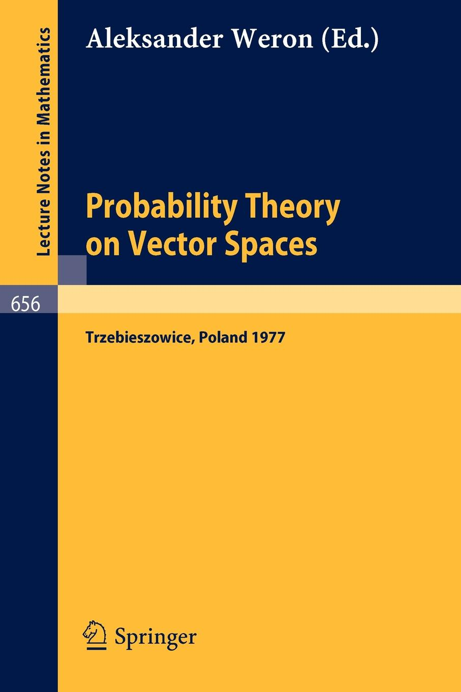Probability Theory on Vector Spaces. Proceedings, Trzebieszowice, Poland, September 1977 insight guides poland