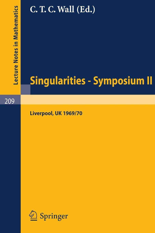 цена на Proceedings of Liverpool Singularities - Symposium II. (University of Liverpool 1969/70)