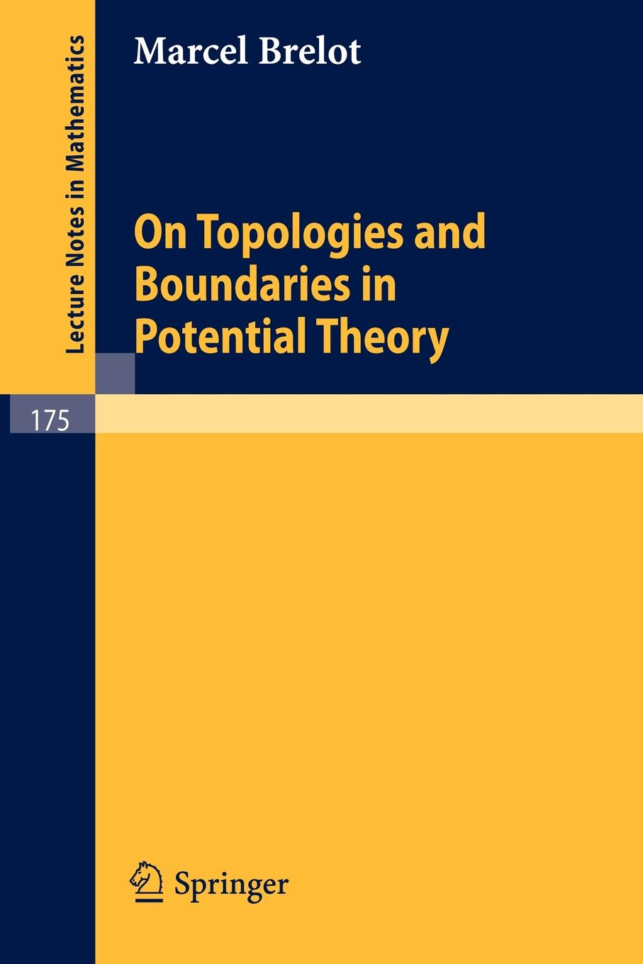 Marcel Brelot On Topologies and Boundaries in Potential Theory маска delta plus ffp3 м1304vwc