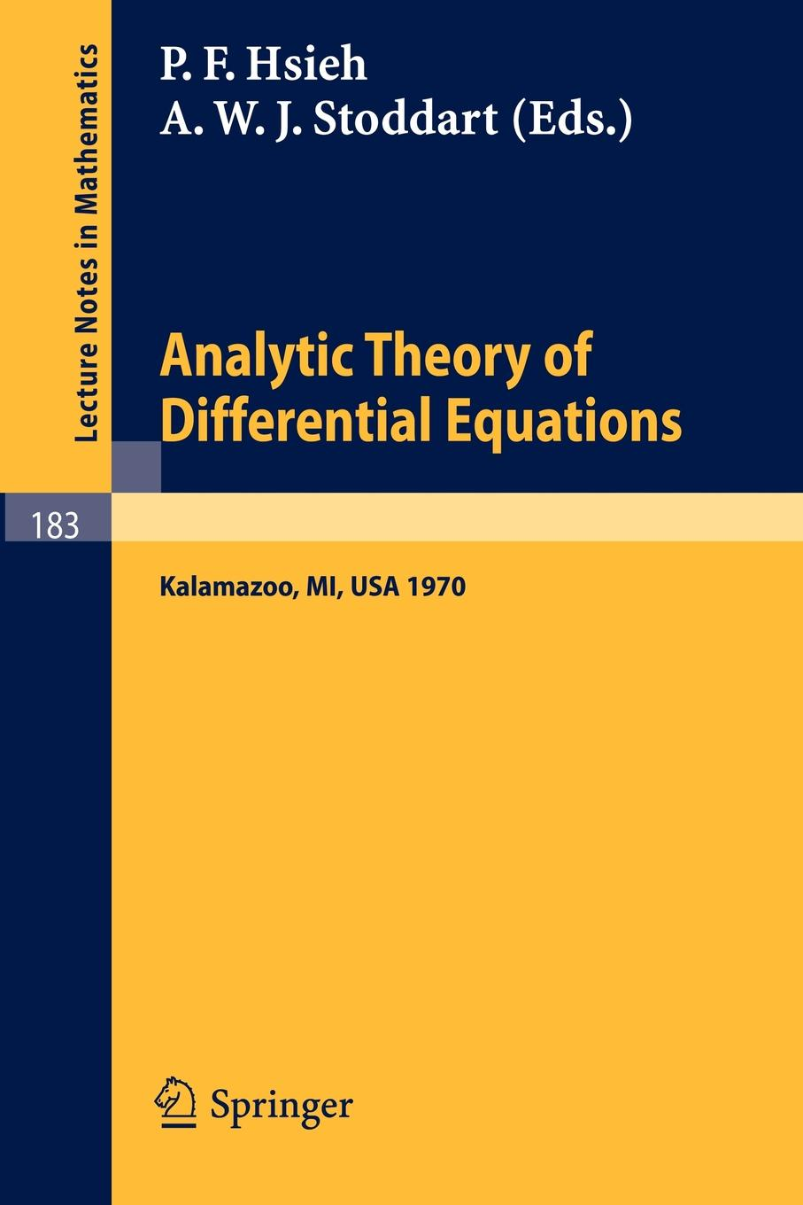 Analytic Theory of Differential Equations. The Proceedings of the Conference at Western Michigan University, Kalamazoo, from 30 April to 2 May 1970 qualitative theory of differential equations