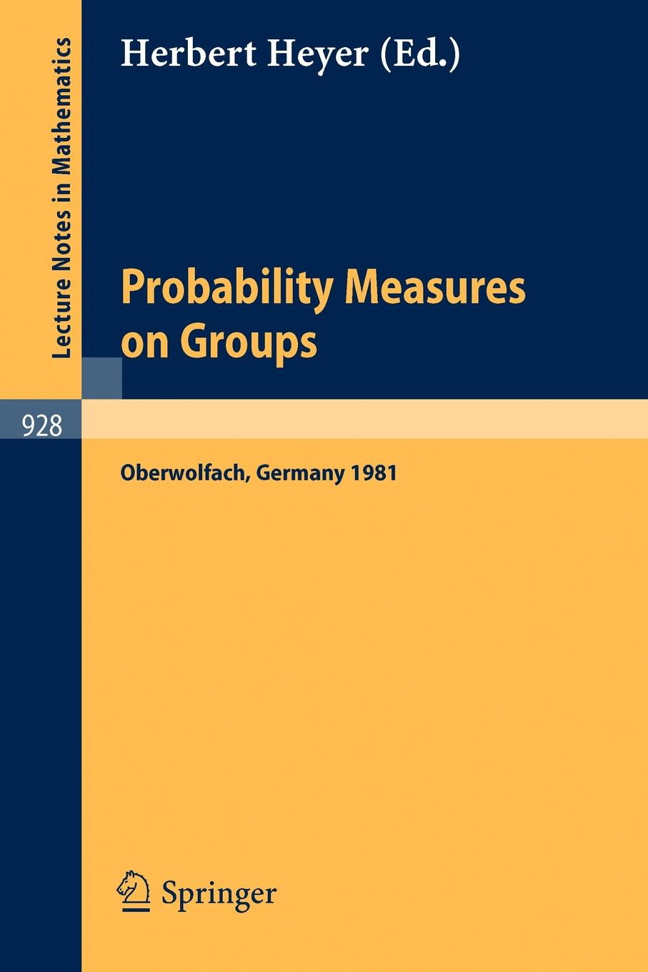 Probability Measures on Groups. Proceedings of the Sixth Conference Held at Oberwolfach, Germany, June 28-July 4, 1981 куртка sixth june sixth june si023emmxq62