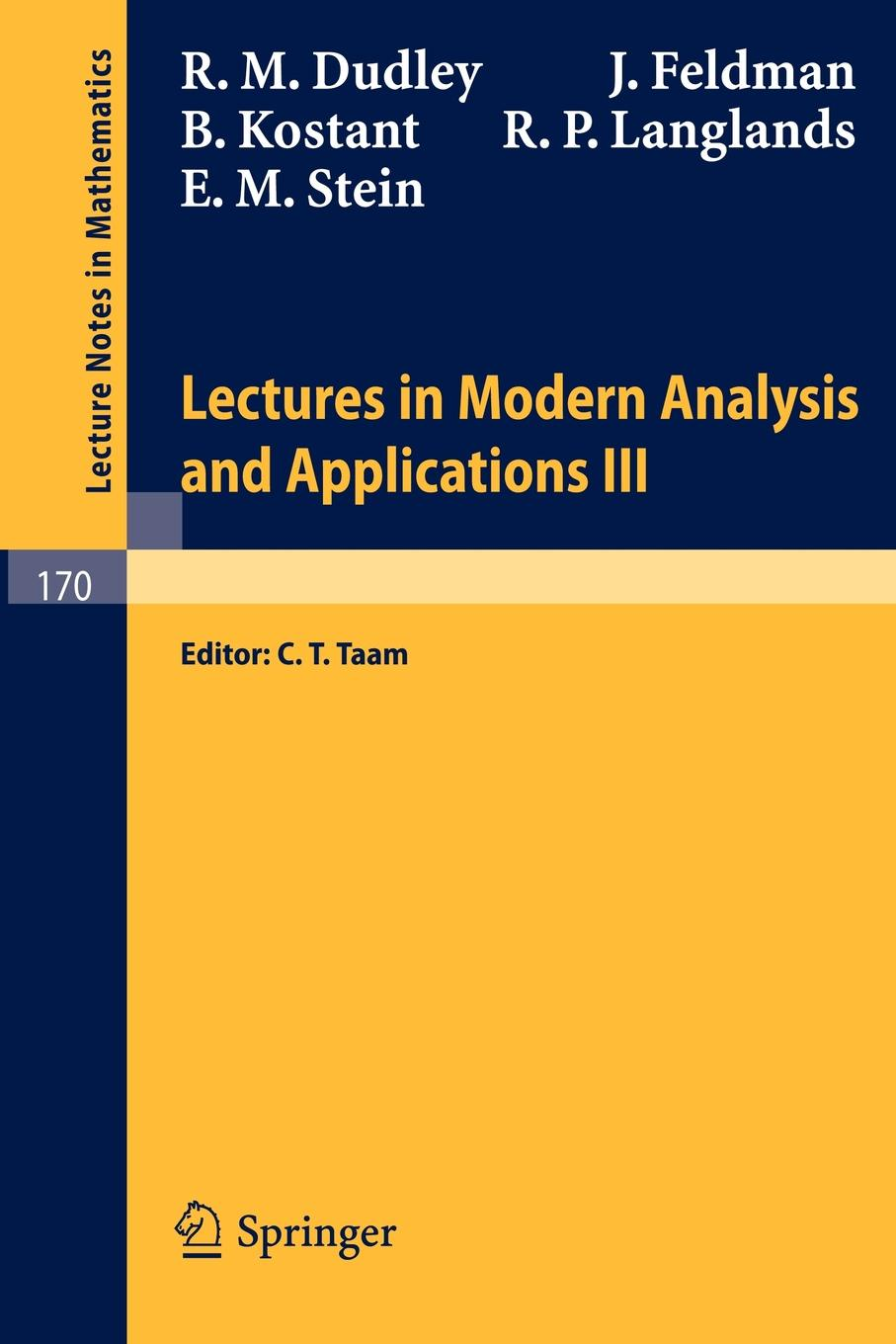 R. M. Dudley, J. Feldman Lectures in Modern Analysis and Applications III shelemyahu zacks modern industrial statistics with applications in r minitab and jmp