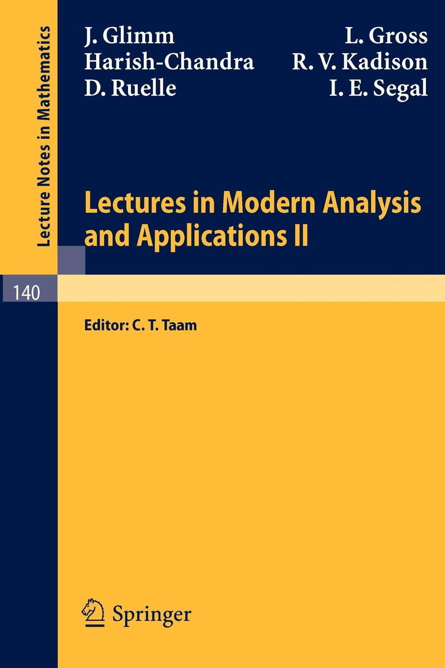 J. Glimm, L. Gross Lectures in Modern Analysis and Applications II