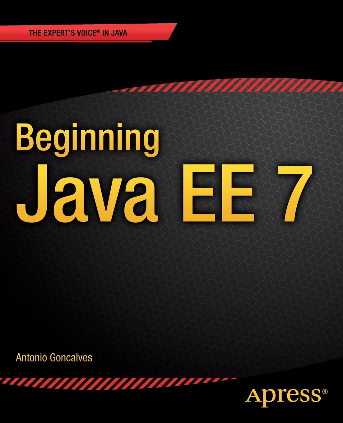 Antonio Goncalves Beginning Java Ee 7