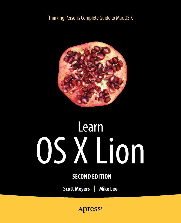 Scott Meyers, Mike Lee Learn OS X Lion