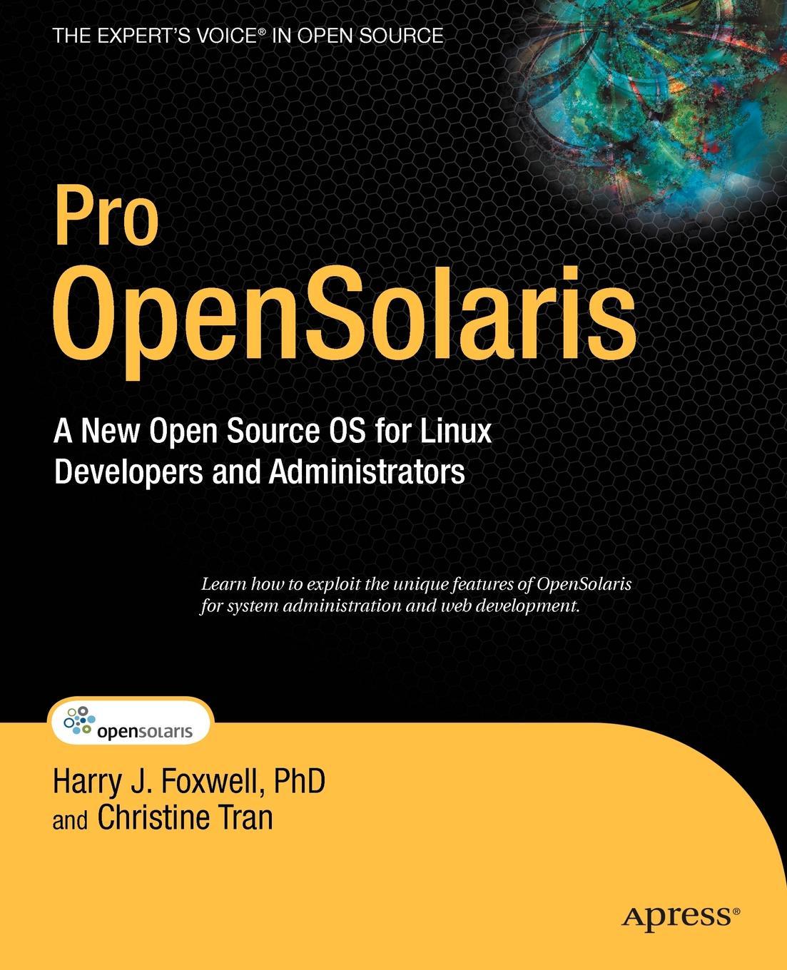 Harry J. Foxwell, Christine Tran Pro OpenSolaris. A New Open Source OS for Linux Developers and Administrators двигатель os max kyosho ke21r 74018