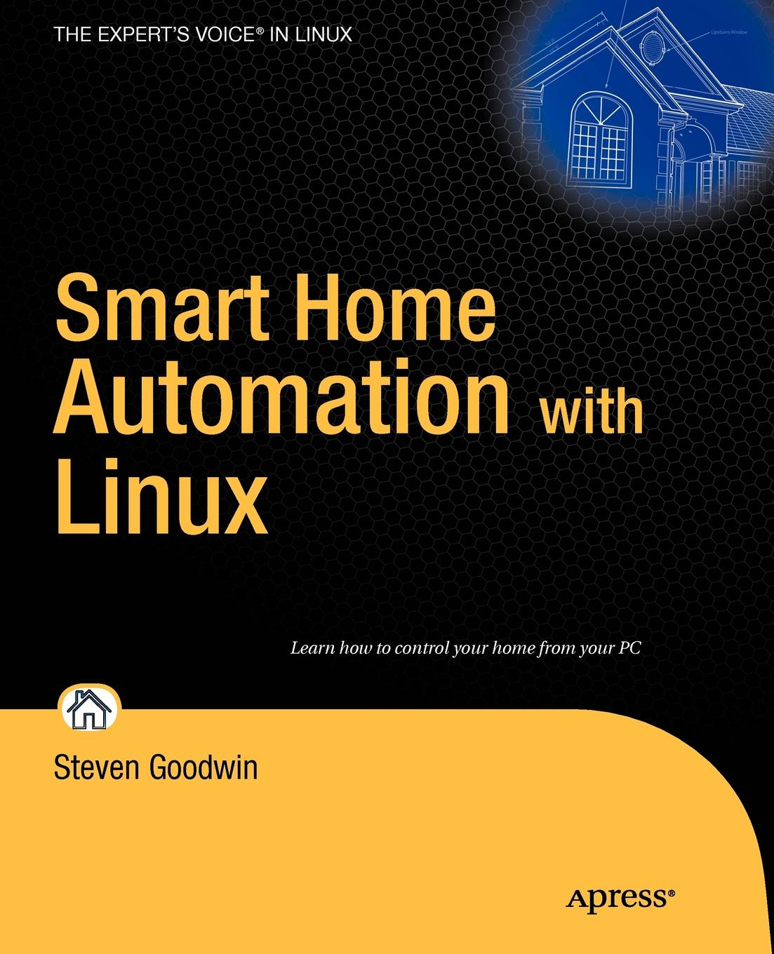 Steven Goodwin Smart Home Automation with Linux