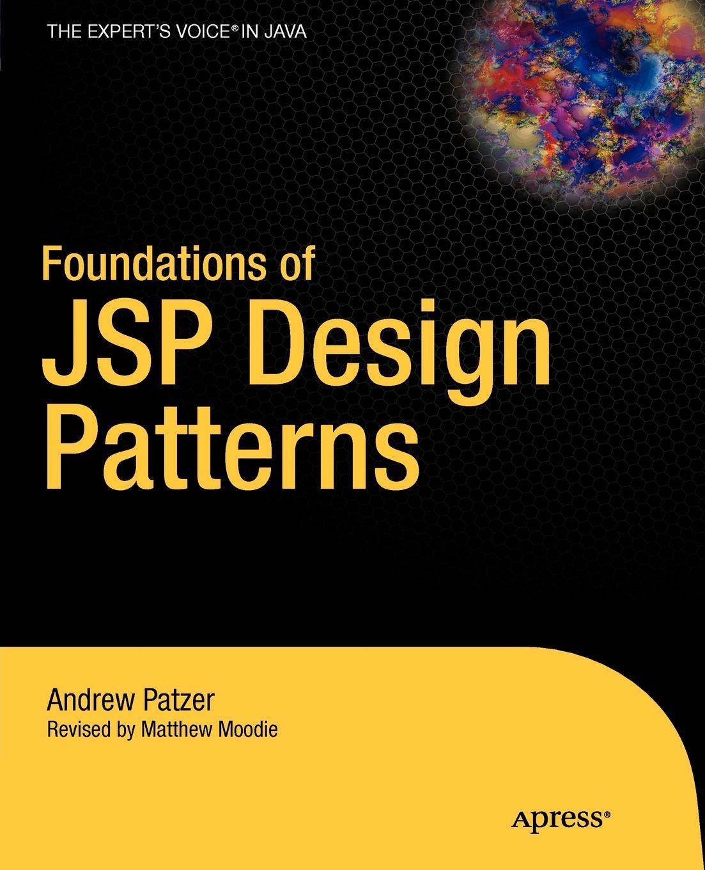 цены на Andrew Patzer Foundations of JSP Design Patterns в интернет-магазинах