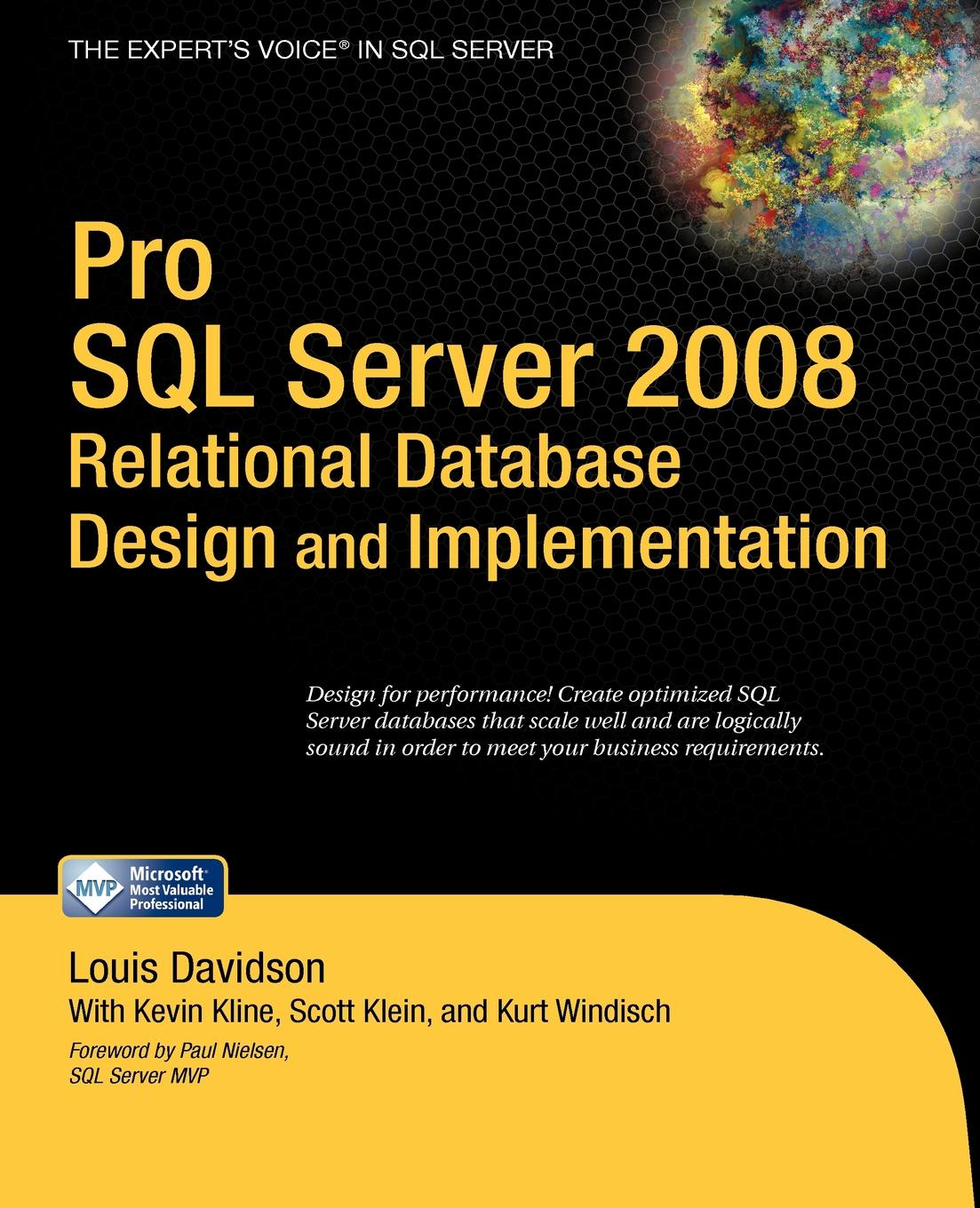 Louis Davidson, Kevin Kline, Kurt Windisch Pro SQL Server 2008 Relational Database Design and Implementation недорго, оригинальная цена