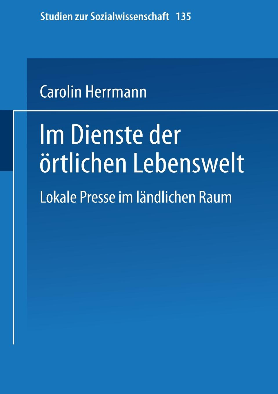 Carolin Herrmann Im Dienste Der Ortlichen Lebenswelt. Lokale Presse Im Landlichen Raum carolin wufka akquisitionscontrolling