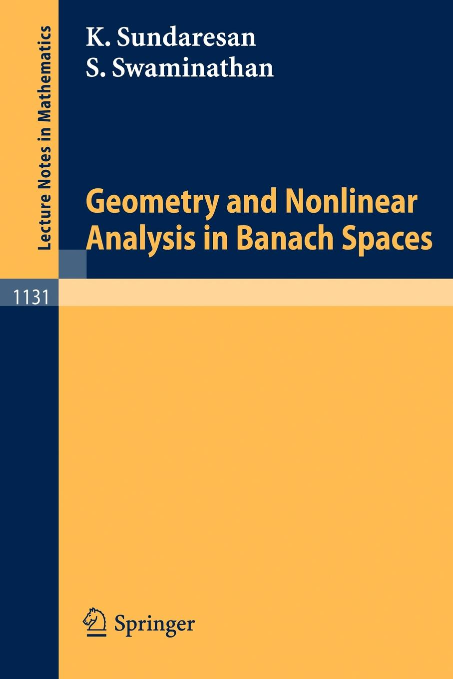 Kondagunta Sundaresan, Srinivasa Swaminathan Geometry and Nonlinear Analysis in Banach Spaces цены