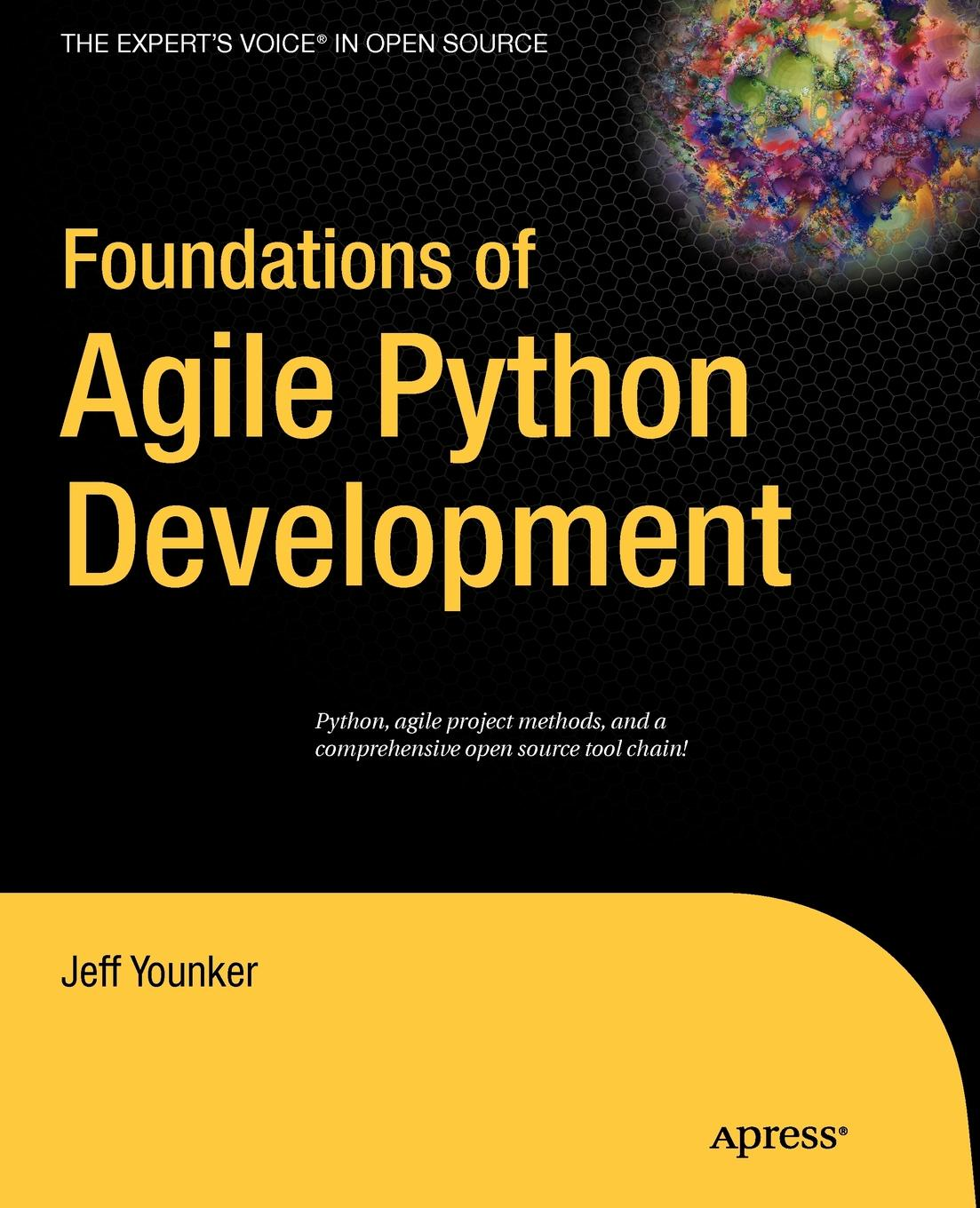 Jeff Younker Foundations of Agile Python Development jeff younker foundations of agile python development