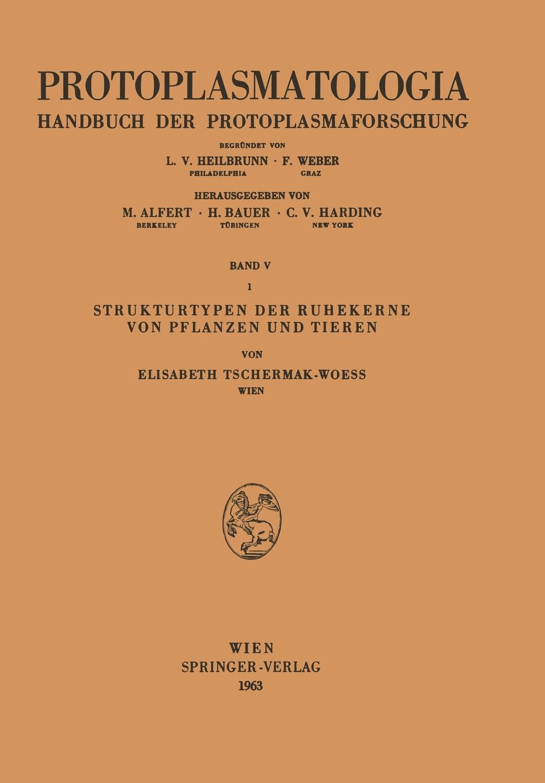 Elisabeth Tschermak-Woess Strukturtypen Der Ruhekerne Von Pflanzen Und Tieren wilhelm bölsche von wundern und tieren