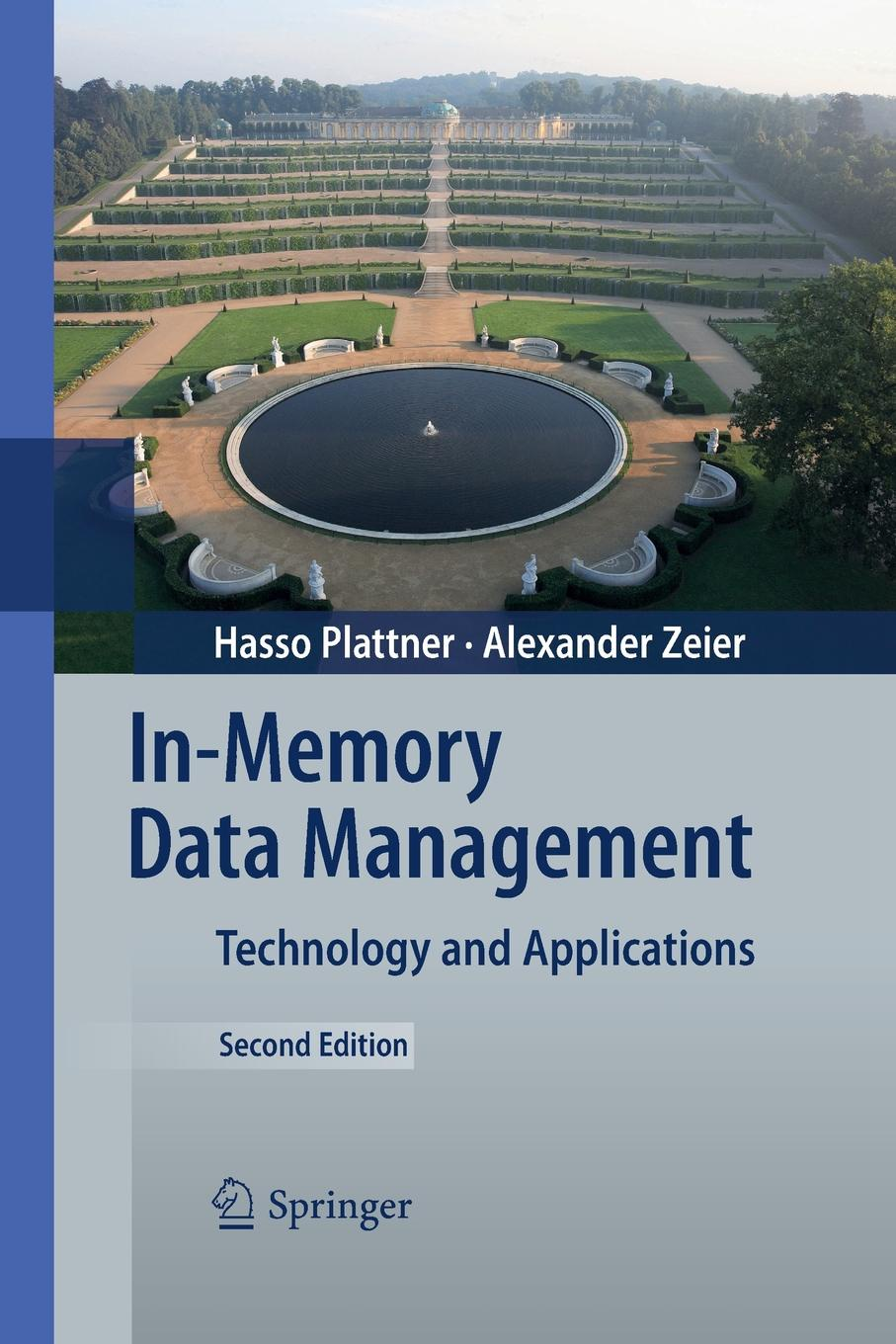 Hasso Plattner, Alexander Zeier In-Memory Data Management. Technology and Applications nick jenkins smart grid technology and applications