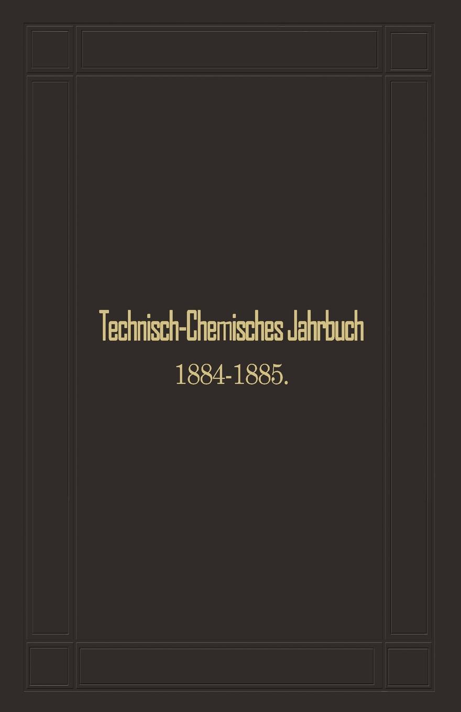 Rudolf Biedermann Technisch-Chemisches Jahrbuch 1884 1885. Siebenter Jahrgang gottfried rittershain oesterreichisches jahrbuch fur paediatrik vol 1 jahrgang 1871 classic reprint