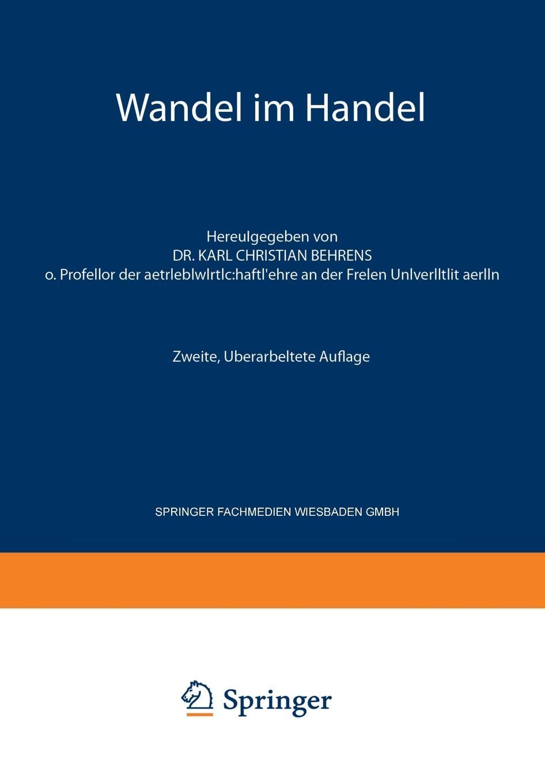 купить Karl Christian Behrens, Karl Christian Behrens Wandel Im Handel по цене 9289 рублей