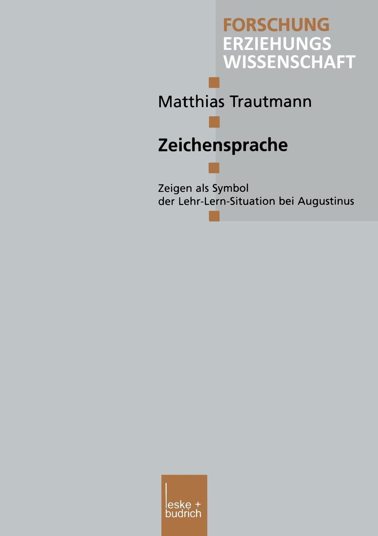 Matthias Tramann, Matthias Trautmann Zeichensprache. Zeigen ALS Symbol Der Lehr-Lern-Situation Bei Augustinus matthias fabian kairo