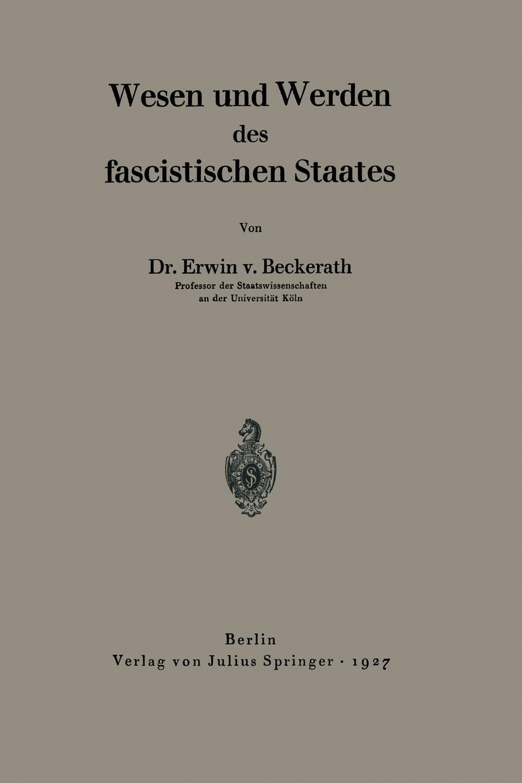 Erwin V. Beckerath, Erwin V. Beckerath Wesen Und Werden Des Fascistischen Staates ramy youssef diplomatie als institution des modernen staates