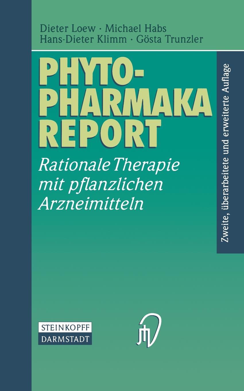 Dieter Loew, Michael Habs, Hans-Dieter Klimm Phytopharmaka-Report. Rationale Therapie Mit Pflanzlichen Arzneimitteln цены