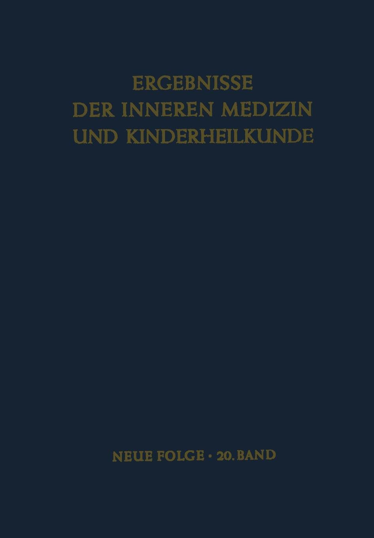 L. Heilmeyer, R. Schoen, B. De Rudder Ergebnisse der Inneren Medizin und Kinderheilkunde. Neue Folge christian dörnte aquivalenz von modalitaten de dicto und de re als folge der barcanschen formeln