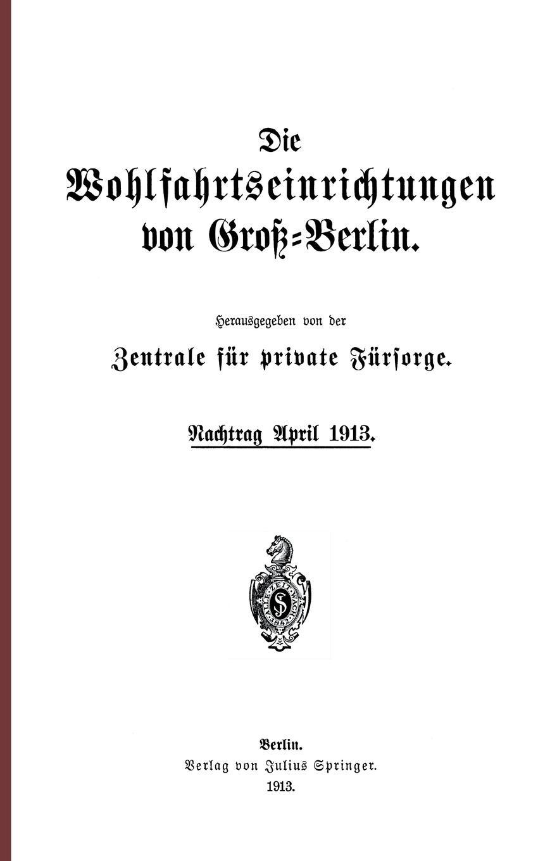 Die Wohlfahrtseinrichtungen Von Gross-Berlin. Nachtrag April 1913 friedrich duge wohlfahrtseinrichtungen in der seefischerei