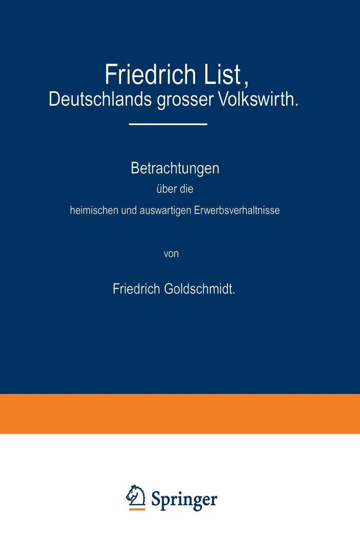 Friedrich Goldschmidt List, Deutschlands Grosser Volkswirth