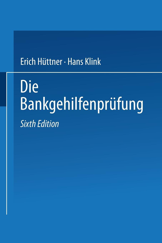 Erich Hüttner, Hans Klink Die Bankgehilfenprufung