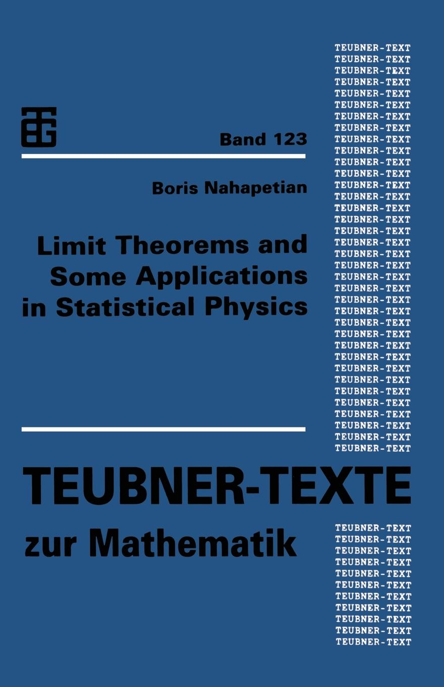 Limit Theorems and Some Applications in Statistical Physics statistical physics and thermodynamics