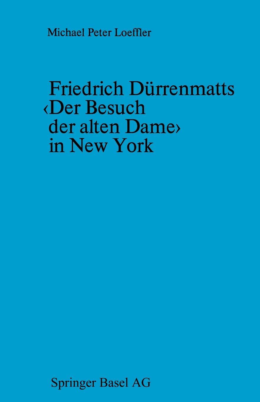 Loeffler Friedrich Durrenmatts Der Besuch Der Alten Dame in New York. Ein Kapitel Aus Der Rezeptionsgeschichte Der Neueren Schweizer Dramatik friedrich duge wohlfahrtseinrichtungen in der seefischerei