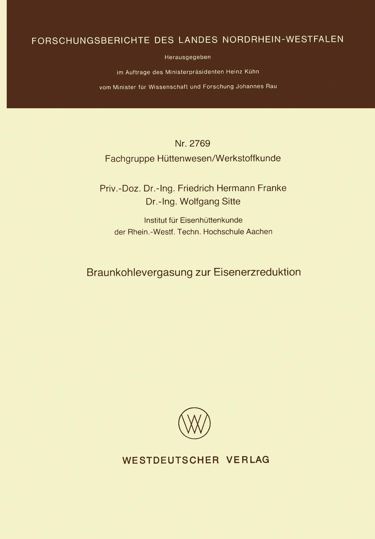 Friedrich Hermann Franke, Franke Braunkohlevergasung Zur Eisenerzreduktion