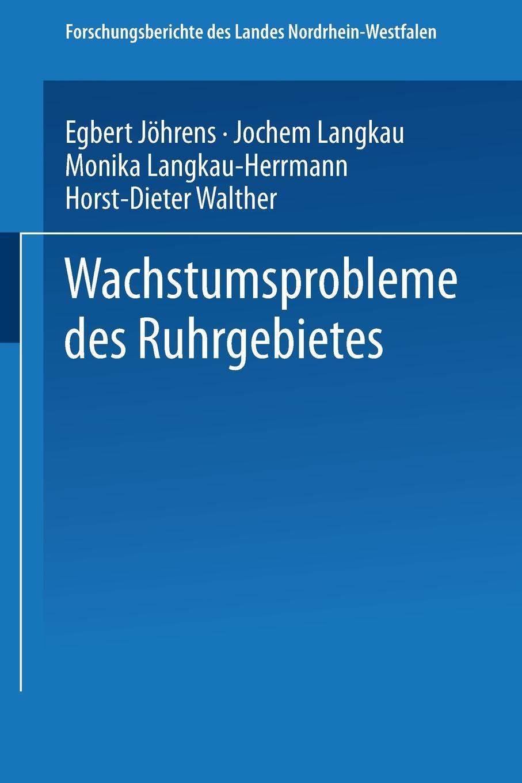 Egbert Johrens, Jochem Langkau, Monika Langkau-Herrmann Wachstumsprobleme Des Ruhrgebietes monika müller herrmann trauer und trauerbegleitung