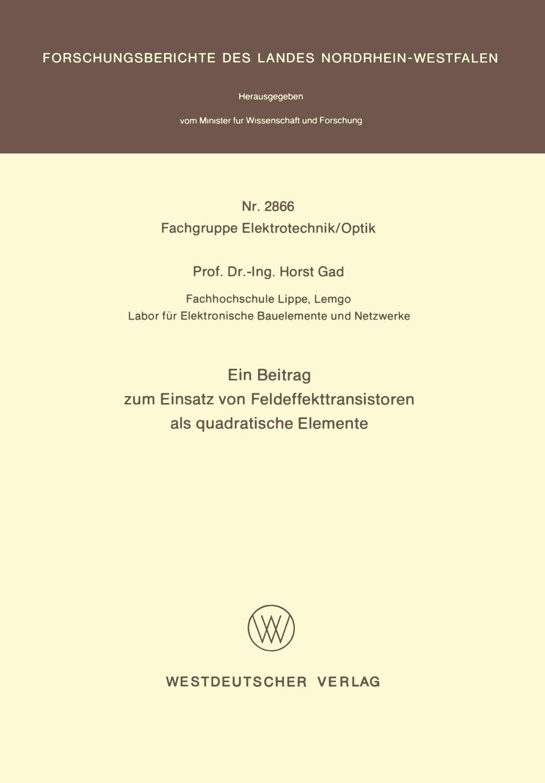 Horst Gad Ein Beitrag Zum Einsatz Von Feldeffekttransistoren ALS Quadratische Elemente marco reiferth selbstheilung als schlussel zum lebensgluck