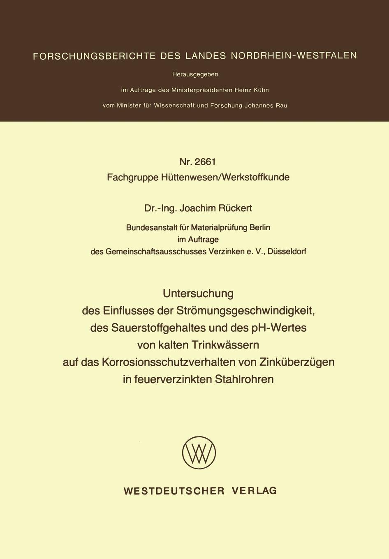 Joachim Ruckert Untersuchung Des Einflusses Der Stromungsgeschwindigkeit, Des Sauerstoffgehaltes Und Des PH-Wertes Von Kalten Trinkwassern Auf Das Korrosionsschutzver ls ls 328 6 5x15 4x114 3 d73 1 et40 gmf