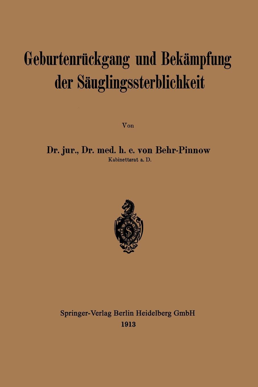 Karl F. L. Von Behr-Pinnow Geburtenruckgang Und Bekampfung Der Sauglingssterblichkeit цена и фото