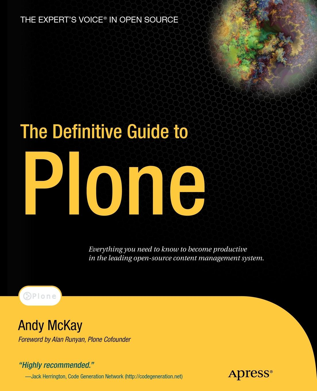Andy McKay The Definitive Guide to Plone daniel brian the definitive guide to berkeley db xml