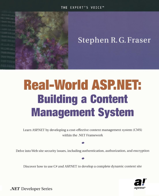 Stephen Fraser Real-World ASP.NET. Building a Content Management System