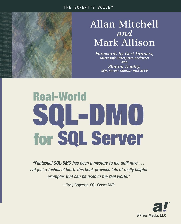 Allan Mitchell, Mark Allison Real-World SQL-DMO for SQL Server стоимость